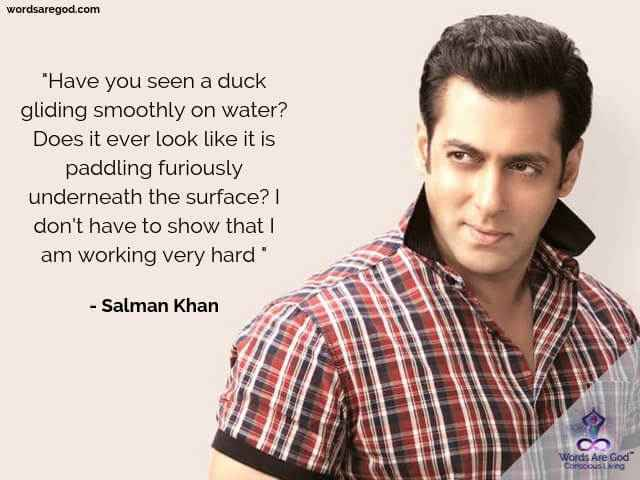 Salman Khan Inspirational Quote by Salman Khan