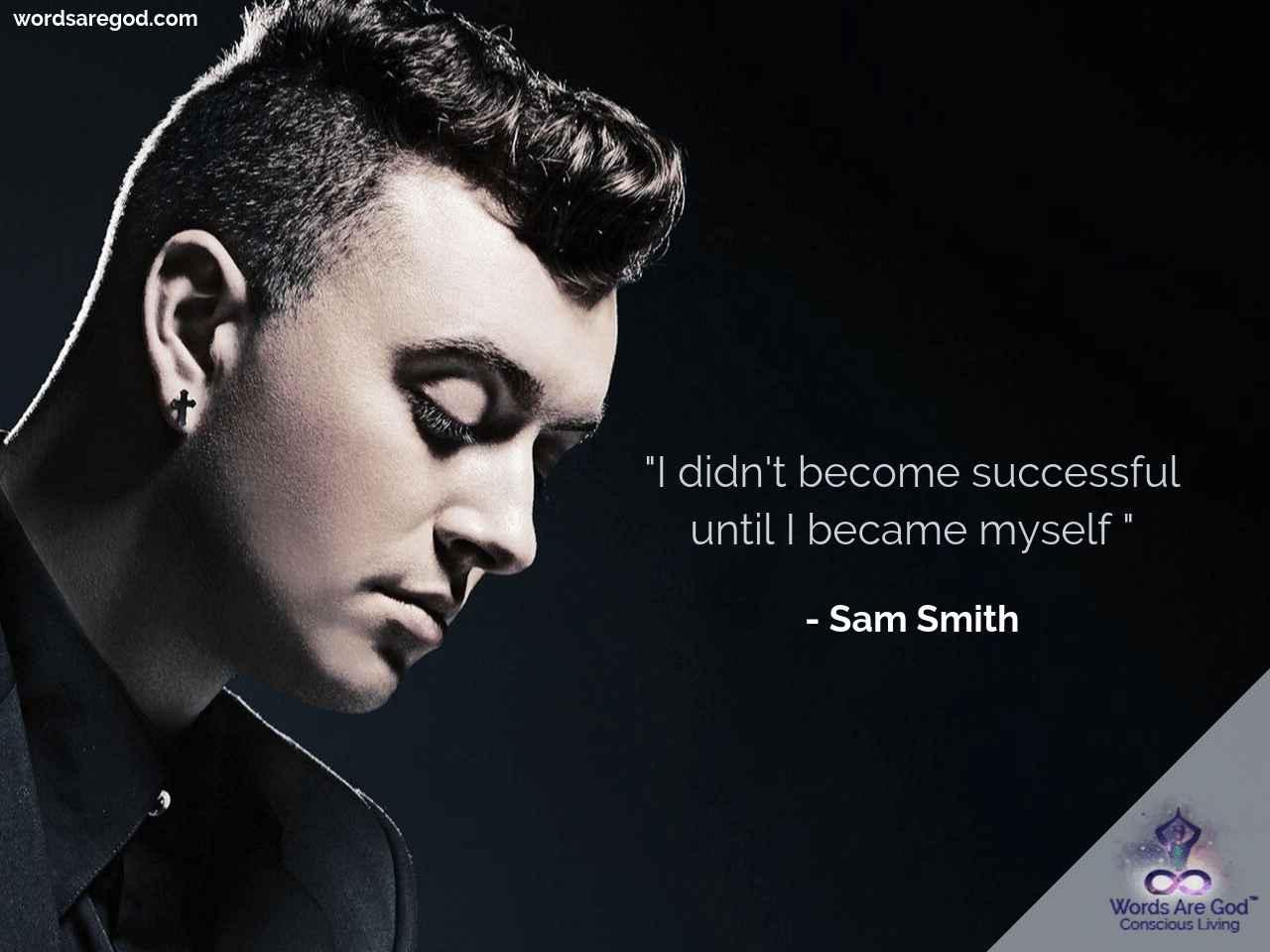 Sam Smith Best Quote
