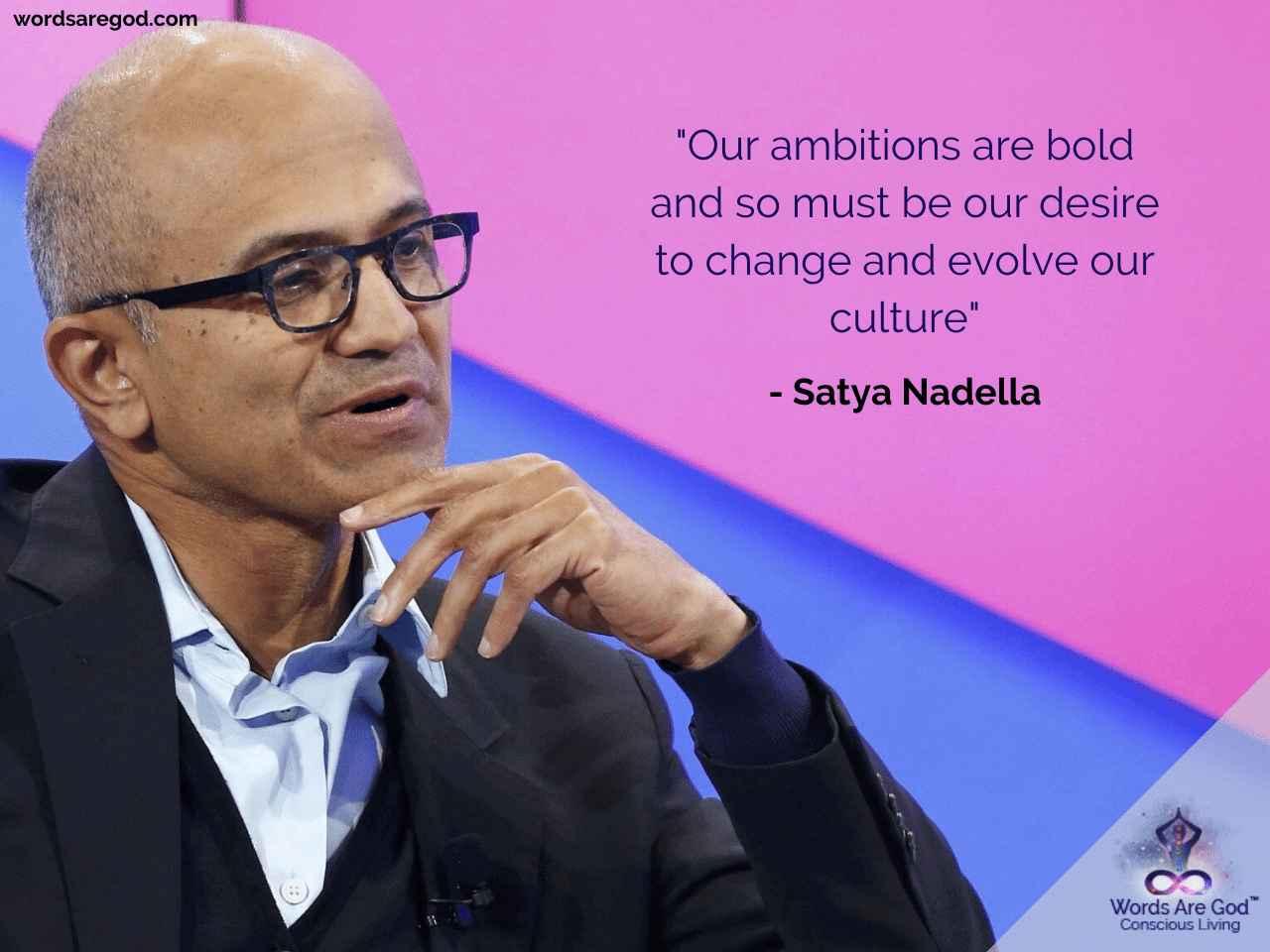 Satya Nadella Inspirational Quote by Satya Nadella