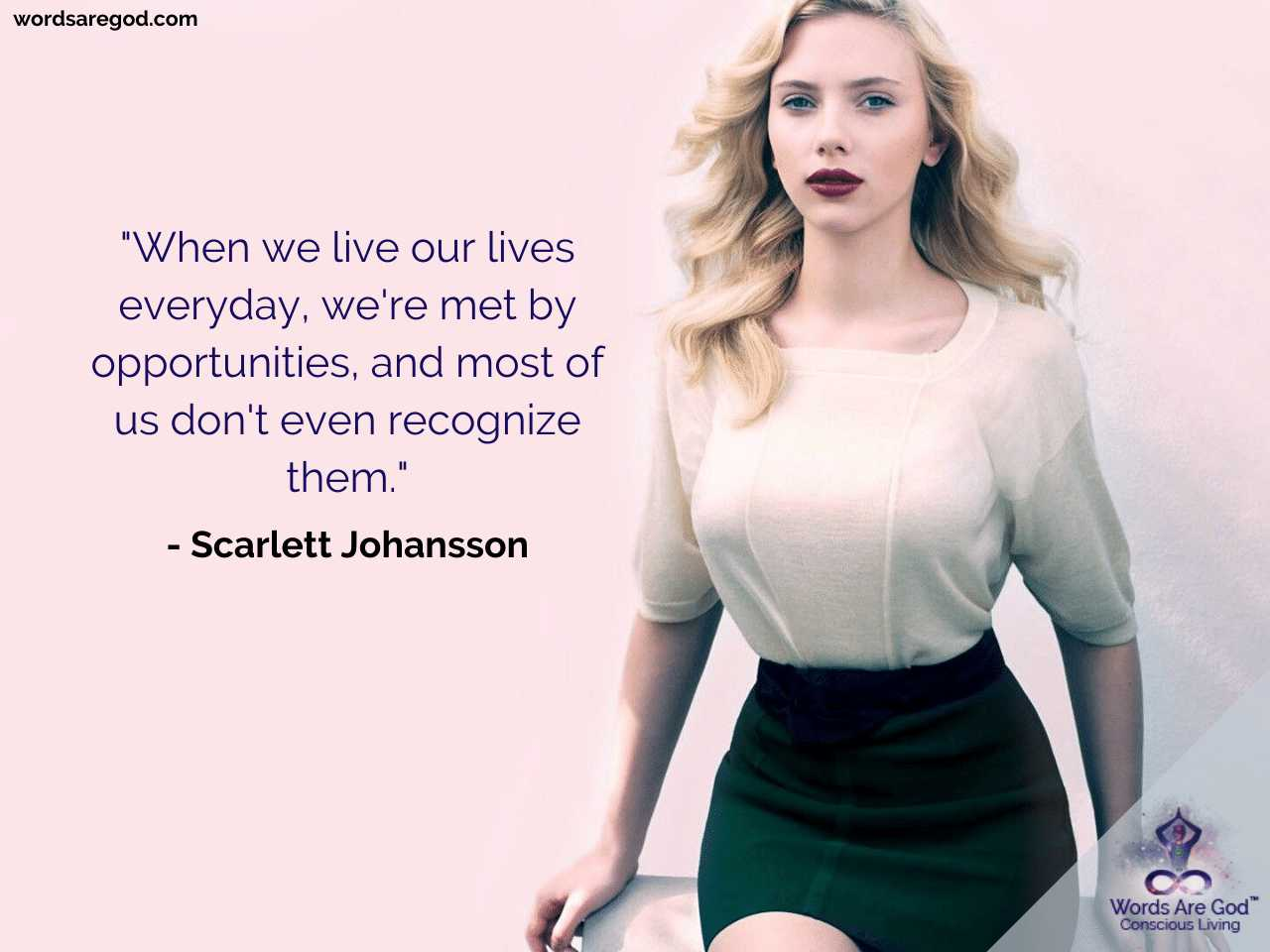 Scarlett Johansson Best Quote by Scarlett Johansson