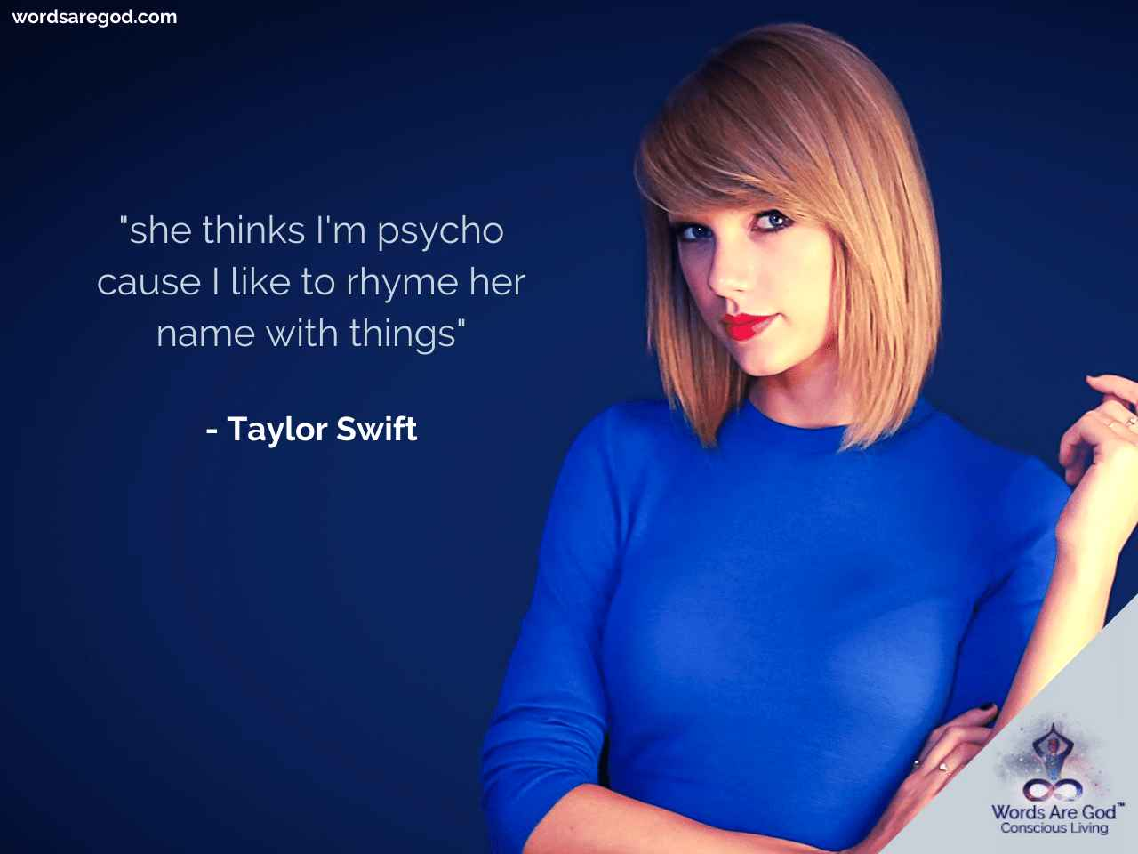 Taylor Swift Best Quotes