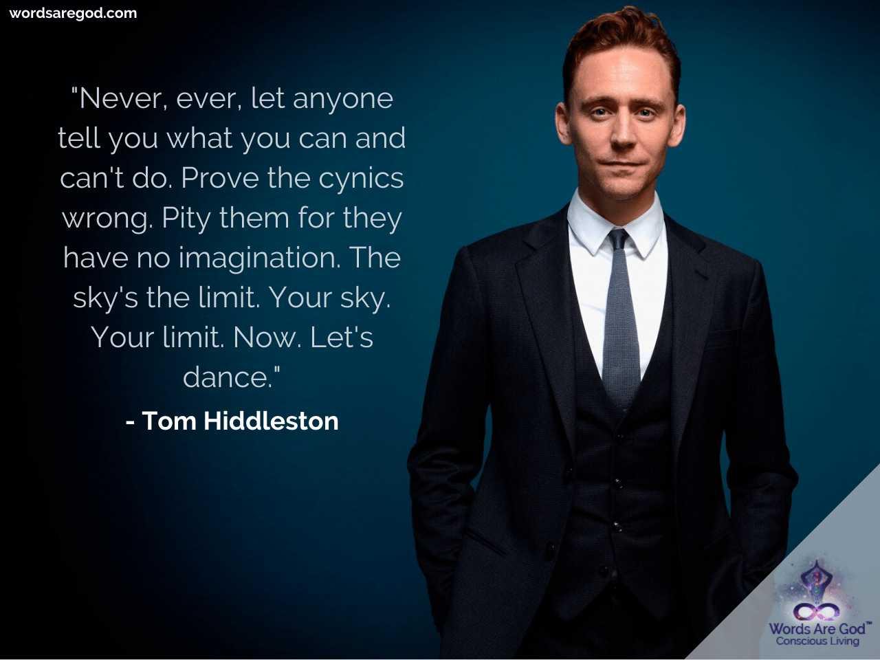 Tom Hiddleston Inspirational Quotes by Tom Hiddleston