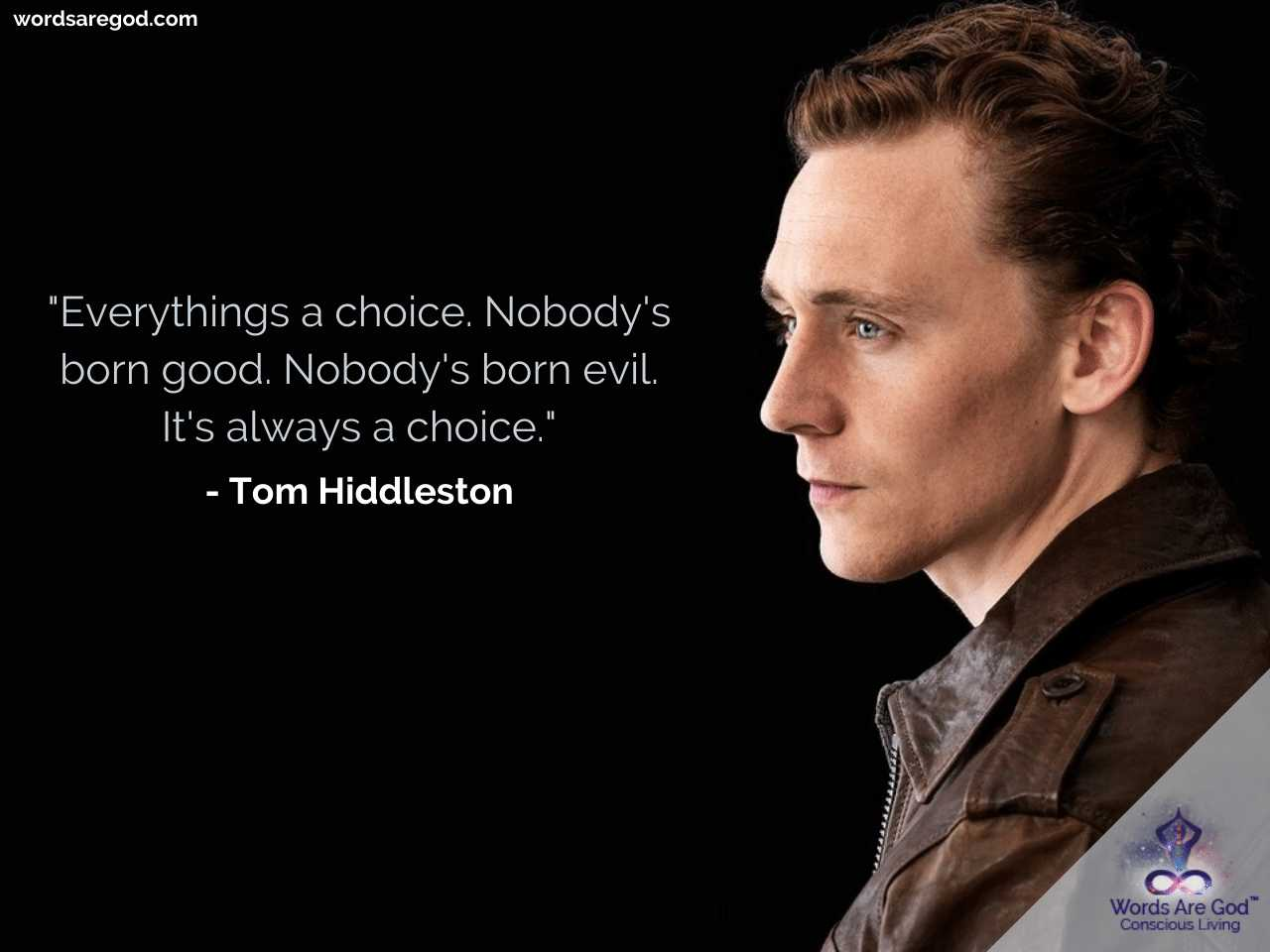 Tom Hiddleston Life Quotes by Tom Hiddleston