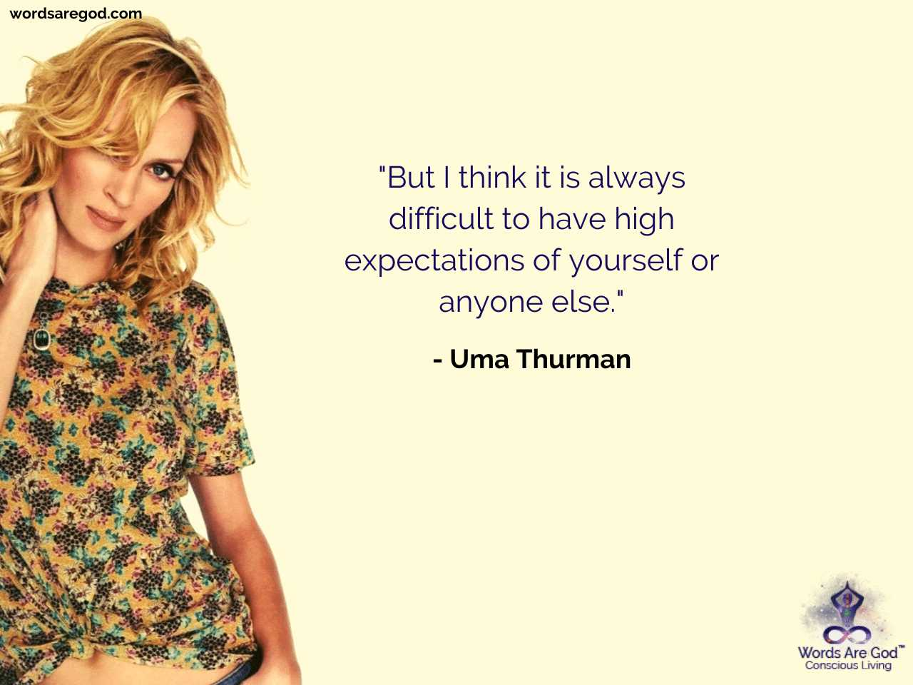 Uma Thurman Motivational Quote by Uma Thurman