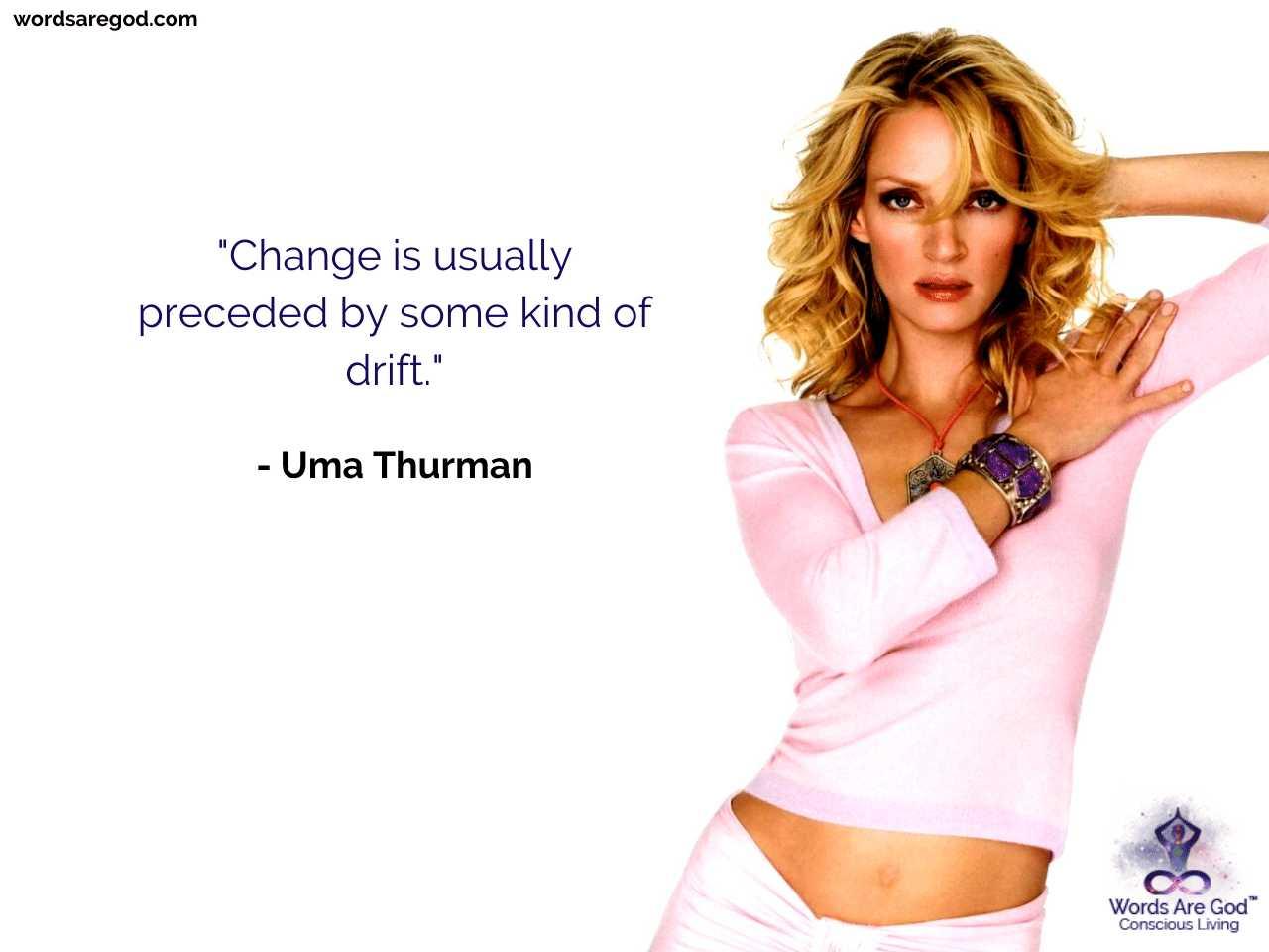 Uma Thurman Motivational Quote