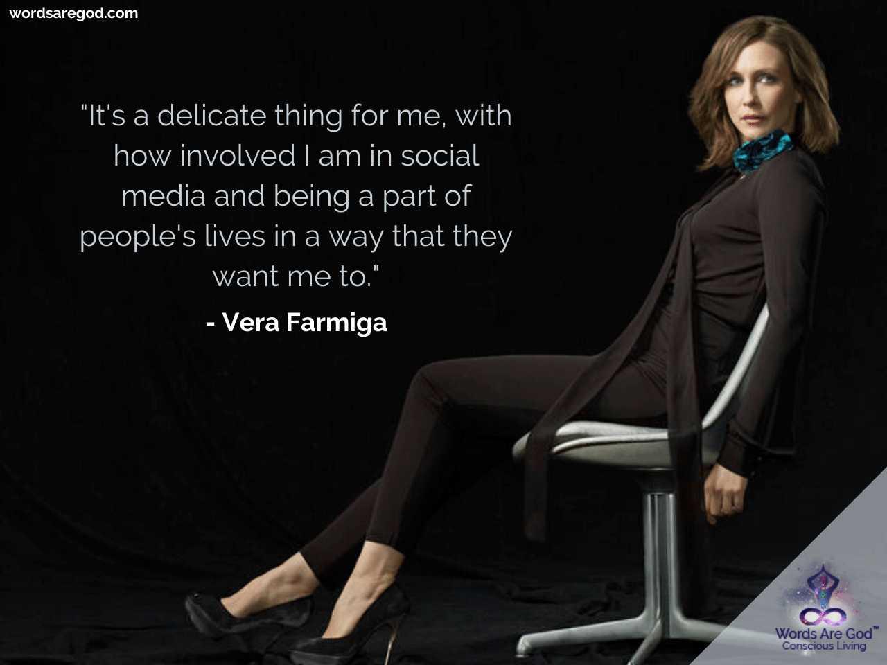 Vera Farmiga Motivational Quotes by Vera Farmiga