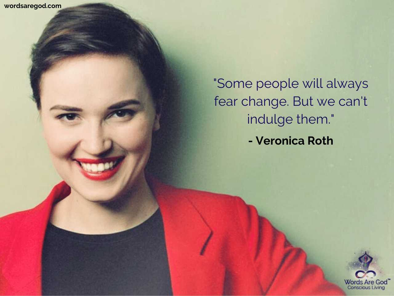 Veronica Roth Life Quote