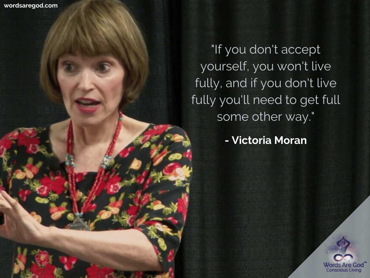 Victoria Moran Life Quote