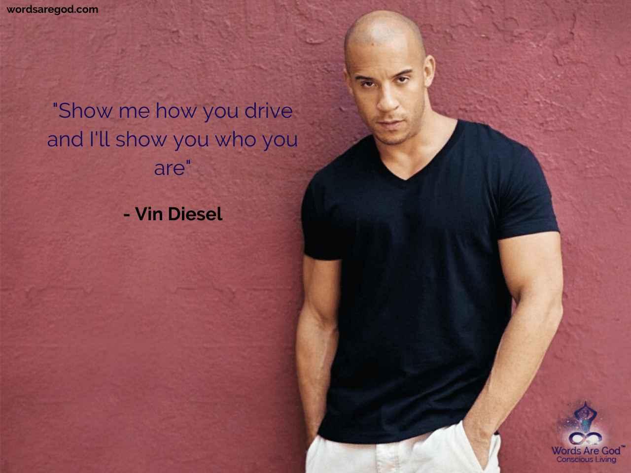 Vin Diesel Best Quote