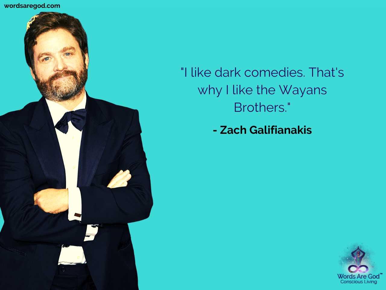 Zach Galifianakis Motivational Quote