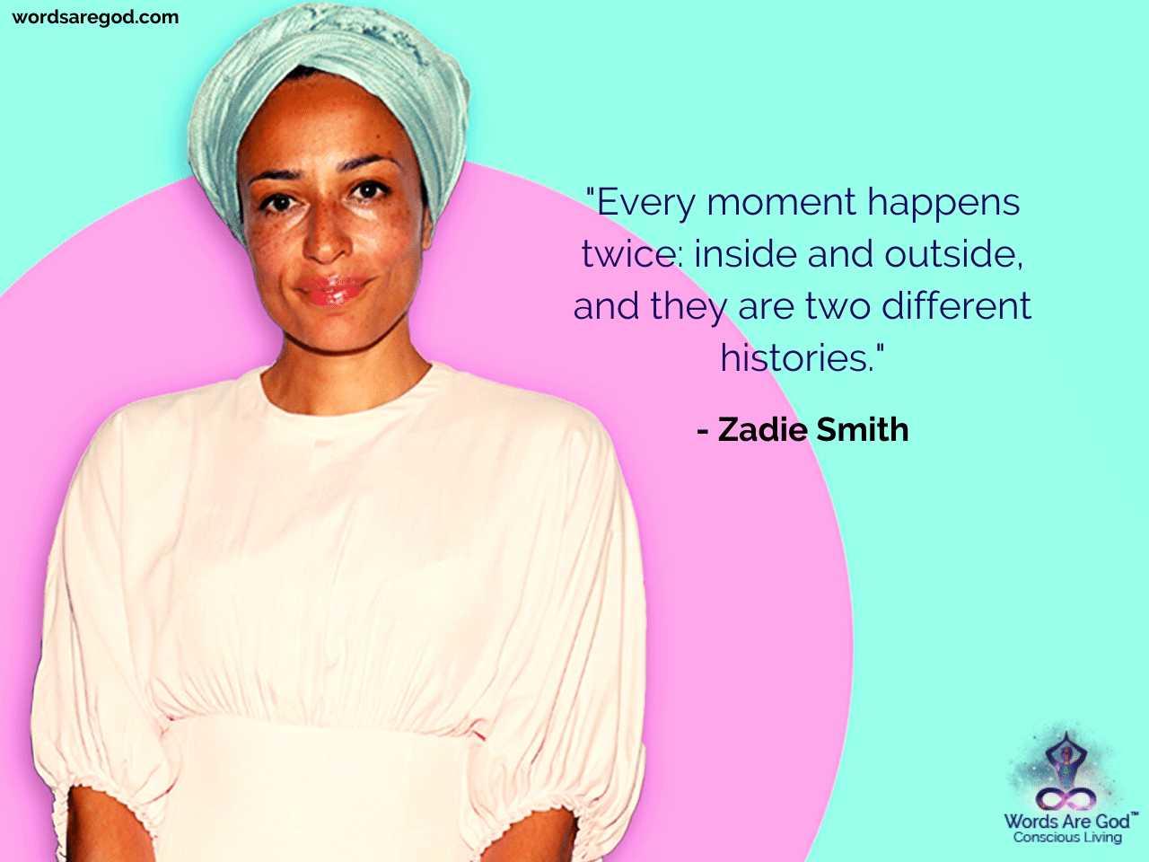 Zadie Smith Best Quote