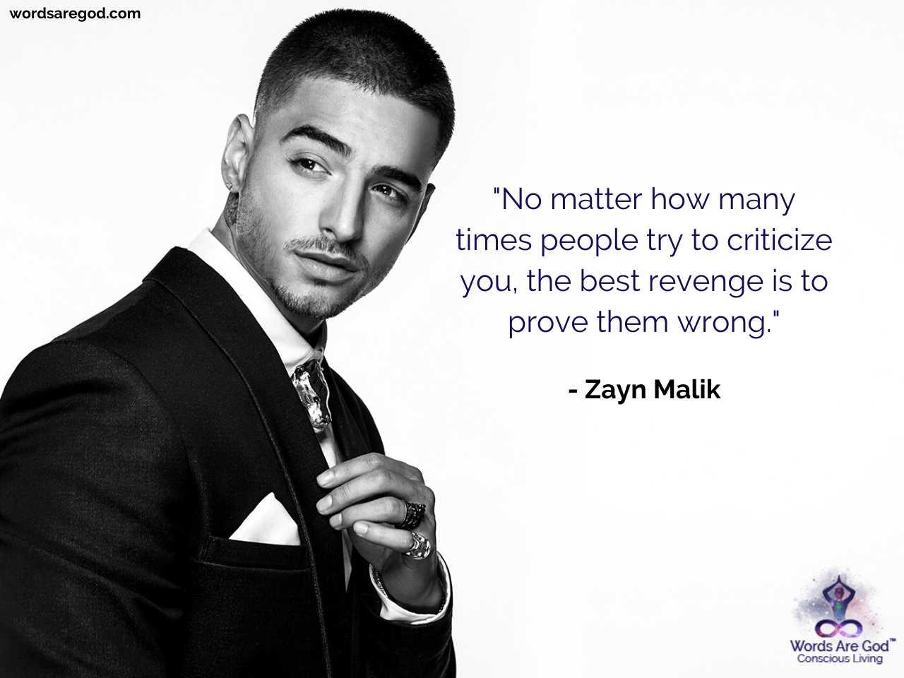 Zayn Malik Motivational Quote by Zayn Malik